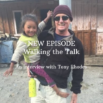 Walk the Talk: An Interview with Tony Rhodes